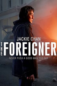 Watch and Download Full Movie The Foreigner (2017)