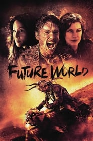 Watch Movie Online Future World (2018)
