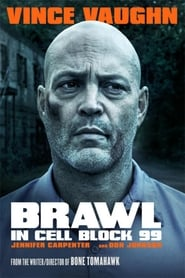 Streaming Full Movie Brawl in Cell Block 99 (2017) Online