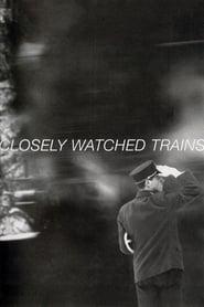 Trains étroitement surveillés streaming vf