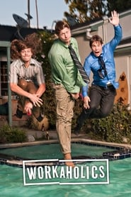 Workaholics streaming vf
