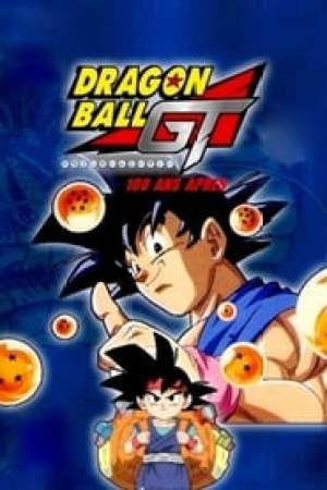 Dragon Ball GT - 100 ans après