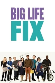 The Big Life Fix streaming vf