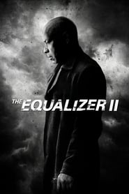 Streaming Full Movie The Equalizer 2 (2018) Online