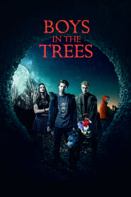 Boys in the Trees streaming vf