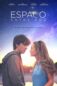 Watch Movie Online The Space Between Us (2017)