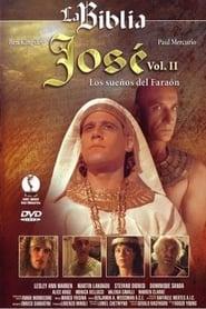 José: Vol. II Los Sueños del Faraón streaming vf