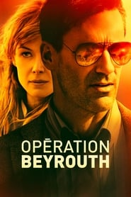 Opération Beyrouth streaming vf
