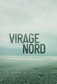 Virage Nord streaming vf