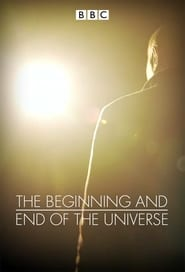 The Beginning and End of the Universe streaming vf