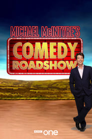Michael McIntyre's Comedy Roadshow streaming vf