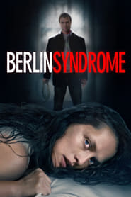 Streaming Movie Berlin Syndrome (2017) Online