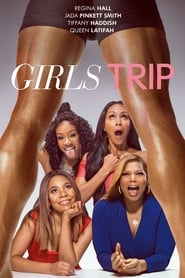 Streaming Movie Girls Trip (2017)