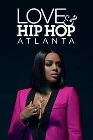 Love & Hip Hop Atlanta streaming vf