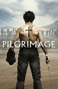 [Watch and Download] Pilgrimage (2017) Full Movie Online