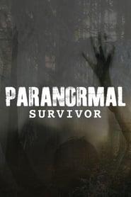 Paranormal Survivor streaming vf