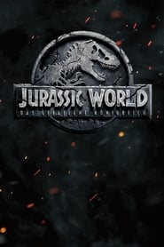 Watch Jurassic World: Fallen Kingdom (2018) Full Movie Free