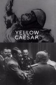 Yellow Caesar streaming vf