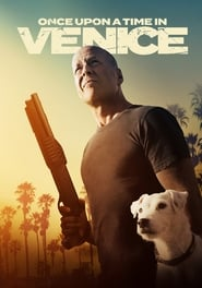 Download and Watch Movie Once Upon a Time in Venice (2017)