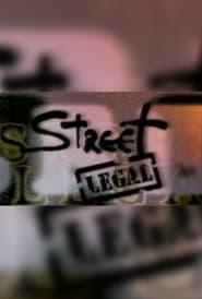Street Legal streaming vf