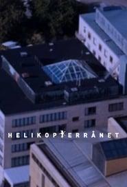 Helikopterrånet streaming vf