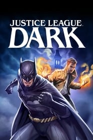 Watch Full Movie Justice League Dark (2017)