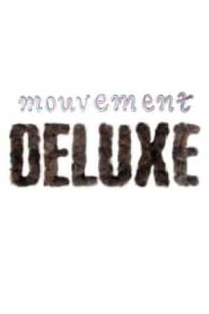 Mouvement Deluxe
