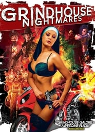 Grindhouse Nightmares streaming vf