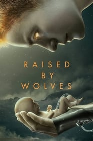 Raised By Wolves streaming vf