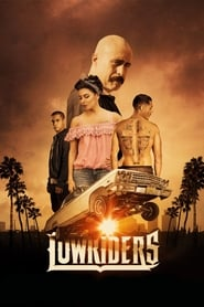 Lowriders streaming vf