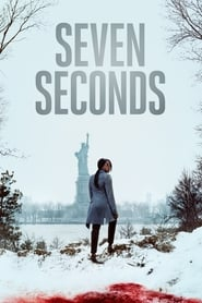 Seven Seconds streaming vf