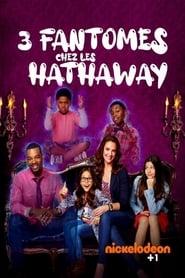 3 fantômes chez les Hathaway streaming vf