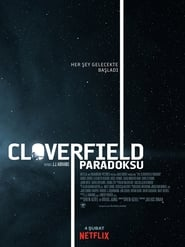 The Cloverfield Paradox (2018) Full Movie Free