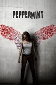 Download and Watch Movie Peppermint (2018)