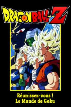 Dragon Ball Z - Réunissez-vous ! Le Monde de Gokû