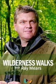 Wilderness Walks with Ray Mears streaming vf