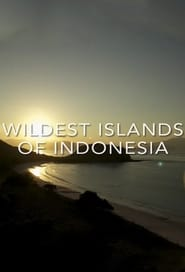 Wildest Islands of Indonesia streaming vf