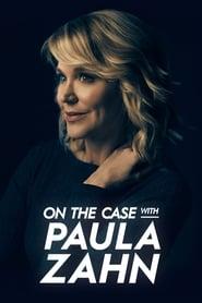 On the Case with Paula Zahn streaming vf