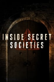 Inside Secret Societies streaming vf