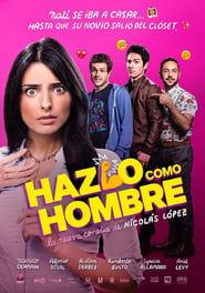 Download and Watch Movie Do It Like An Hombre (2017)