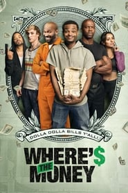 Watch and Download Full Movie Where's The Money? (2017)