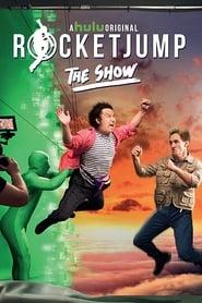 RocketJump: The Show streaming vf