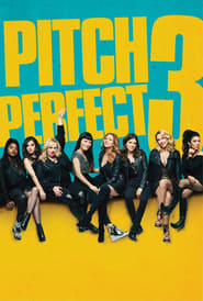 Watch and Download Movie Pitch Perfect 3 (2017)