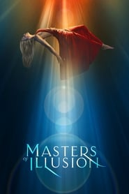 Masters of Illusion streaming vf