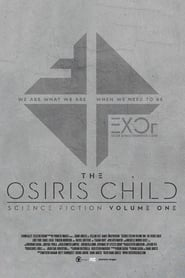 Streaming Full Movie Science Fiction Volume One: The Osiris Child (2017)