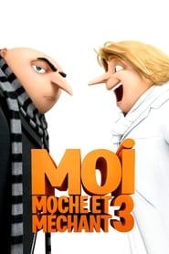 Moi, Moche et Méchant 3 streaming vf