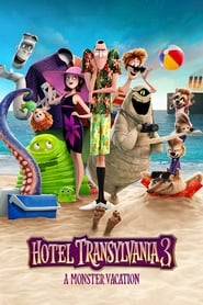 Watch and Download Full Movie Hotel Transylvania 3: Summer Vacation (2018)