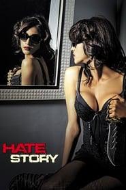 Hate Story streaming vf