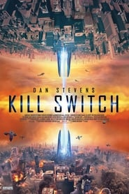 Poster Movie Kill Switch 2017