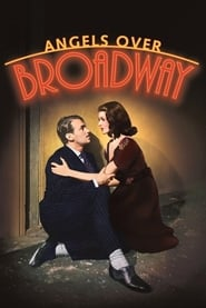 Angels Over Broadway streaming vf